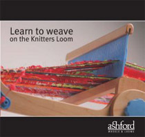 Learn to Weave on the Knitters Loom - Booklet